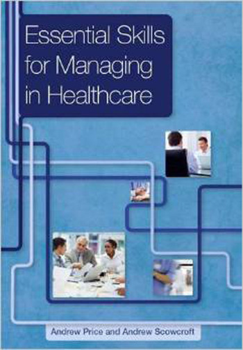 Essential Skills for Managing in Healthcare book cover