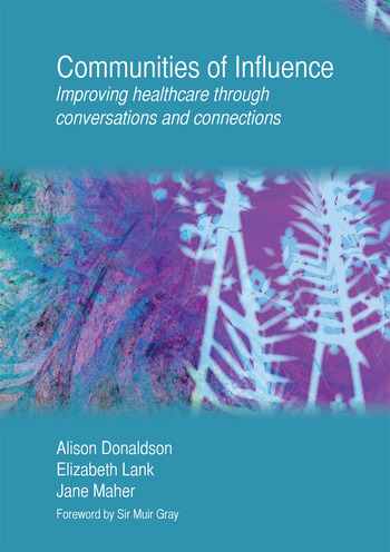 Communities of Influence Improving Healthcare Through Conversations and Connections book cover