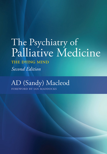 The Psychiatry of Palliative Medicine The Dying Mind book cover