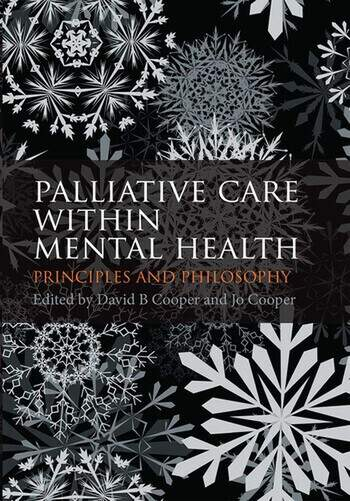 Palliative Care within Mental Health Principles and Philosophy book cover