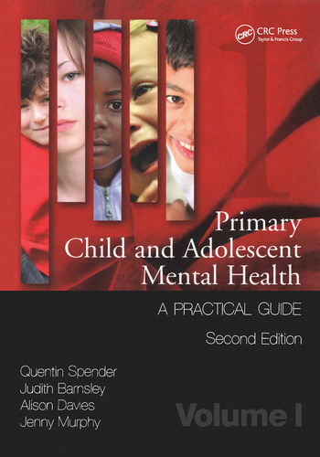 Primary Child and Adolescent Mental Health A Practical Guide, Volume 1 book cover