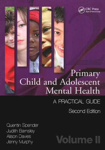Primary Child and Adolescent Mental Health A Practical Guide,Volume 2 book cover