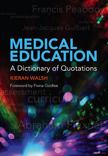 Medical Education A Dictionary of Quotations book cover