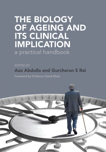 The Biology of Ageing A Practical Handbook book cover