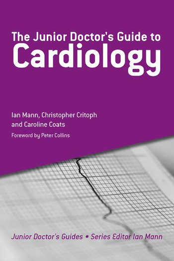 The Junior Doctor's Guide to Cardiology book cover