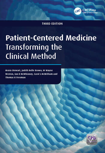 Patient-Centered Medicine Transforming the Clinical Method book cover