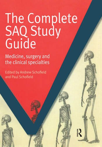 The Complete SAQ Study Guide Medicine, Surgery and the Clinical Specialties book cover