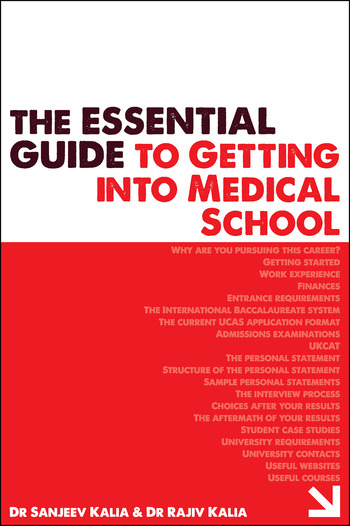 The Essential Guide to Getting into Medical School book cover