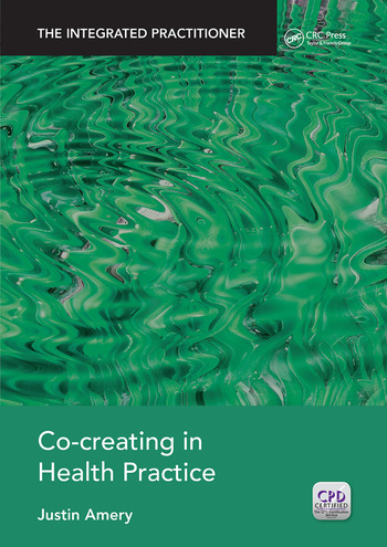 Co-Creating in Health Practice The Integrated Practitioner book cover