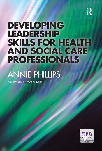 Developing Leadership Skills for Health and Social Care Professionals book cover