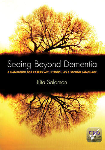 Seeing Beyond Dementia A Handbook for Carers with English as a Second Language book cover