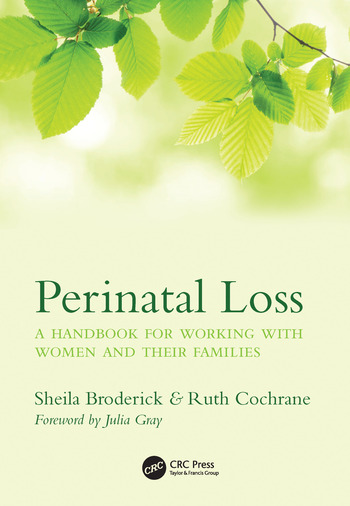 Perinatal Loss A Handbook for Working with Women and Their Families book cover