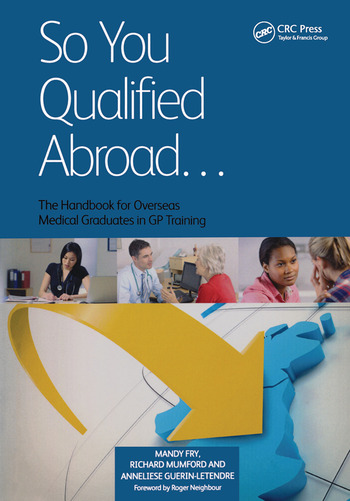 So You Qualified Abroad The Handbook for Overseas Medical Graduates in GP Training book cover