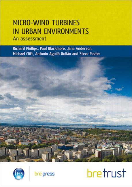 Micro-wind Turbines in Urban Environments An Assessment (FB 17) book cover