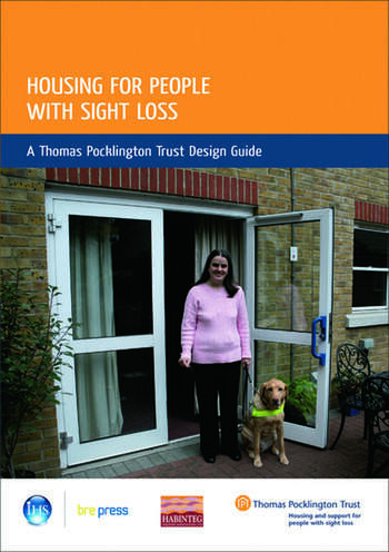 Housing for People with Sight Loss A Thomas Pocklington Trust Design Guide (EP 84) book cover