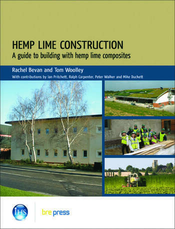 Hemp Lime Construction A Guide to Building With Hemp Lime Composites (EP 85) book cover