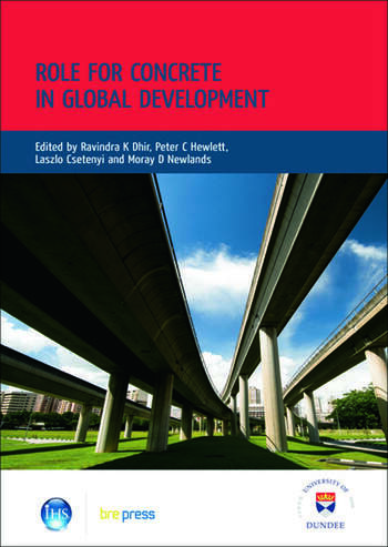 Role for Concrete in Global Development Proceedings of the International Conference held at the University of Dundee, Scotland, UK, on 10 July 2008 (EP 86) book cover