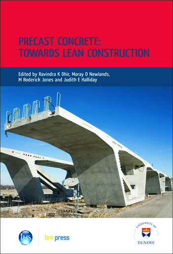Precast Concrete: Towards Lean Construction Proceedings of the International Conference, Dundee, July 2008 (EP 87) book cover