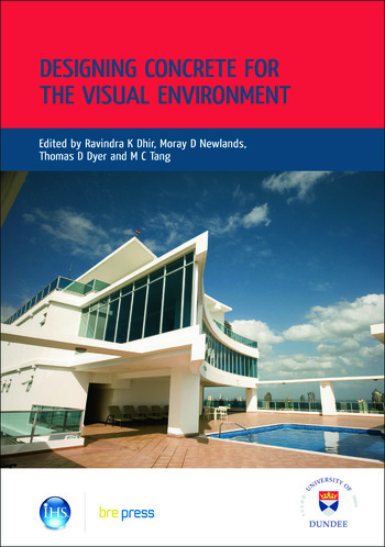 Designing Concrete for the Visual Environment Proceedings of the International Conference held at the University of Dundee, Scotland, UK, on 10 July 2008 (EP 89) book cover