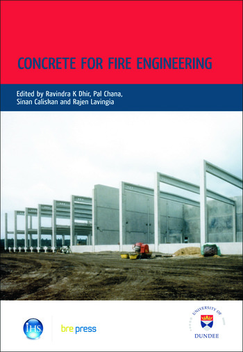 Concrete for Fire Engineering Proceedings of the International Conference, Dundee, July 2008 (EP 90) book cover