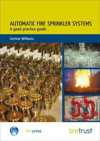 Automatic Fire Sprinkler Systems A Good Practice Guide (FB 19) book cover