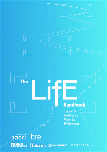 The LifE Handbook Long-Term Initiatives for Flood-Risk Environments (EP 97) book cover