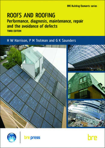 Roofs and Roofing Performance, Diagnosis, Maintenance, Repair and the Avoidance of Defects (BR 504) book cover