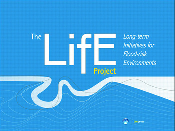 The LiFE Project Long-term initiatives for Flood-risk Environments (EP 98) book cover