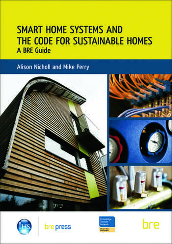 Smart Home Systems and the Code for Sustainable Homes A BRE Guide (BR 506) book cover