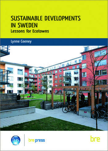 Sustainable Developments in Sweden Lessons for Ecotowns (BR 507) book cover