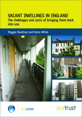 Vacant Dwellings in England The Challenges and Costs of Bringing Them Back into Use (FB 25) book cover
