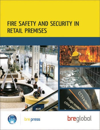 Fire Safety and Security in Retail Premises A Practical Guide for Owners, Managers and Responsible Persons (BR 508) book cover