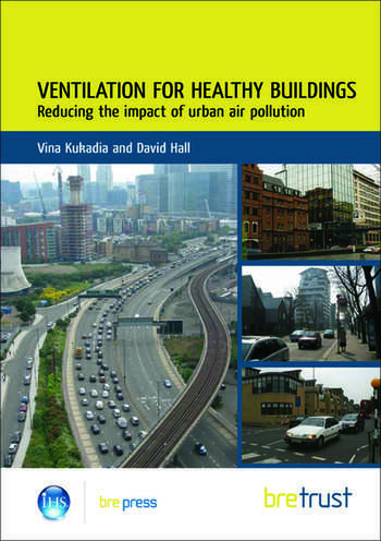 Ventilation for Healthy Buildings: Reducing the Impact of Urban Air Pollution book cover
