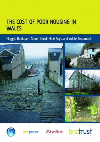 The Cost of Poor Housing in Wales book cover