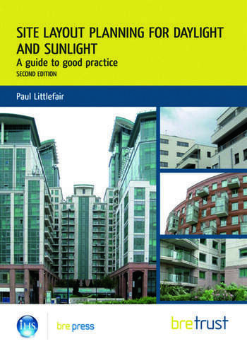 Site Layout Planning for Daylight and Sunlight A Guide to Good Practice book cover