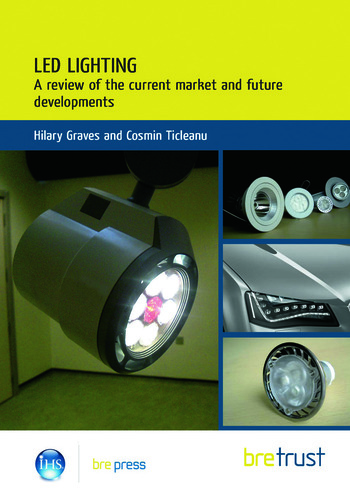 LED Lighting A Review of the Current Market and Future Developments book cover