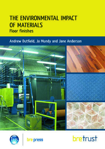 Environmental Impact of Materials: Floor Finishes book cover
