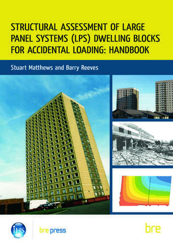 Structural Assessment of Large Panel Systems (LPS) Dwelling Blocks for Accidental Loading: Handbook book cover
