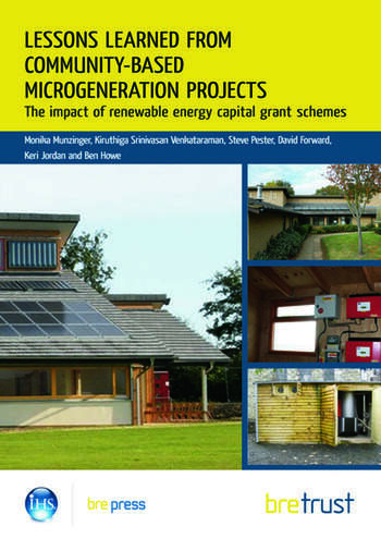 Lessons Learned from Community-Based Microgeneration Projects The Impact of Renewable Energy Capital Grant Schemes book cover
