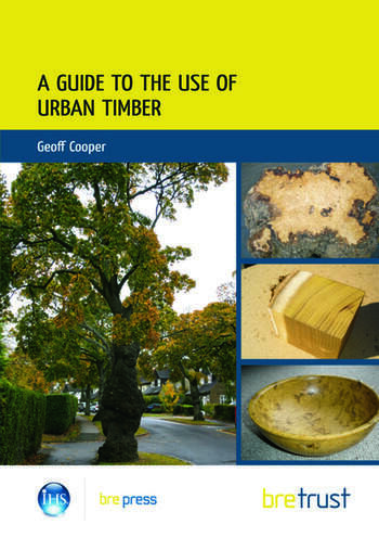 A Guide to the Use of Urban Timber book cover