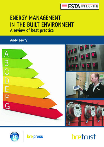 Energy Management in the Built Environment A Review of Best Practice book cover