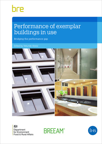 Performance of Exemplar Buildings in Use Bridging the Performance Gap book cover