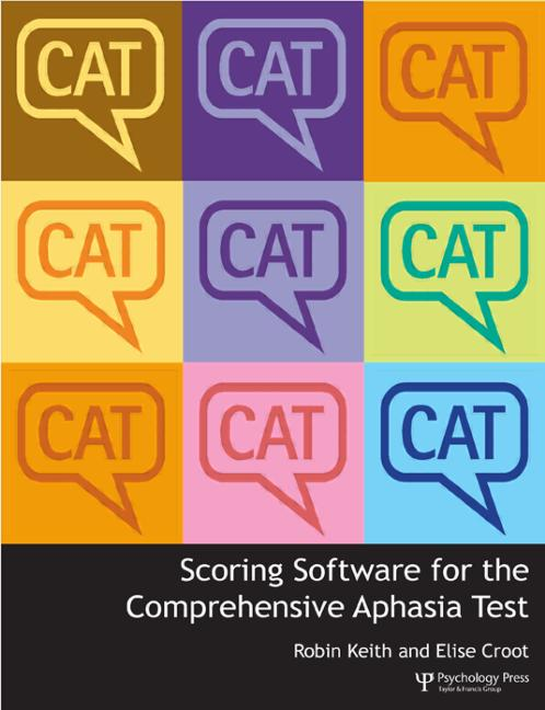 Scoring Software for the Comprehensive Aphasia Test book cover