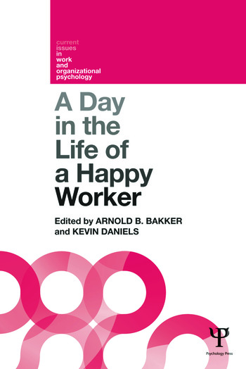A Day in the Life of a Happy Worker book cover