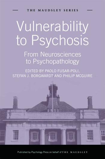 Vulnerability to Psychosis From Neurosciences to Psychopathology book cover