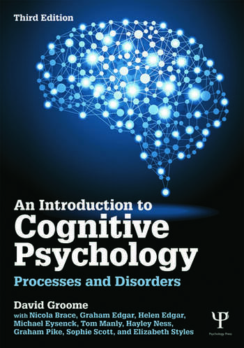 An Introduction to Cognitive Psychology Processes and disorders book cover