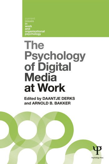 The Psychology of Digital Media at Work book cover