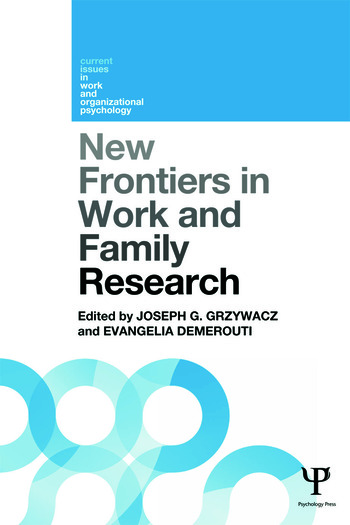 New Frontiers in Work and Family Research book cover