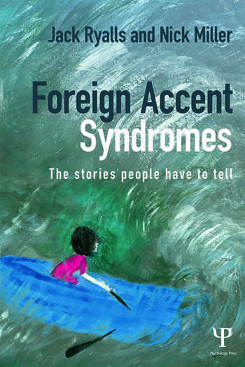 Foreign Accent Syndromes The stories people have to tell book cover