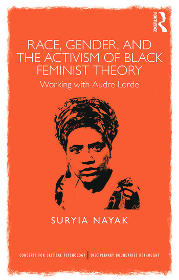 Race, Gender and the Activism of Black Feminist Theory Working with Audre Lorde book cover